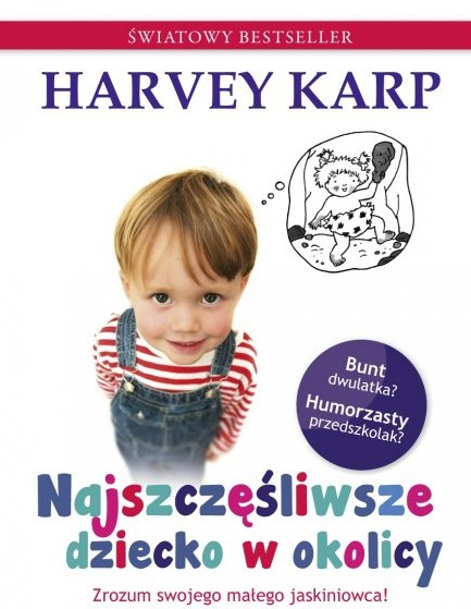 Najszczęśliwsze dziecko w okolicy. Harvey Karp.